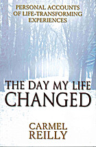 Day My Life Changed by Carmel Reilly