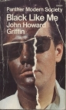 essays on black like me by john howard griffin John howard griffin (june 16 griffin's essays about his blindness and recovery were collected and john howard griffin and the story of black like me.