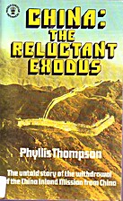 China: The Reluctant Exodus by Phyllis…