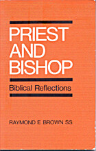 Priest and bishop; Biblical reflections by…