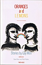 Oranges and Lemons: Stories Gay Men