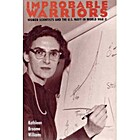 Improbable Warriors: Women Scientists and…