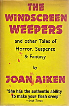 The windscreen weepers, and the other tales…