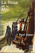 La Rose de la Mer by Paul Vialar