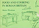 Food and Cooking in Roman Britain by Marian…