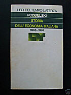 Storia dell' economia italiana 1945-1974 by…