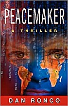 PeaceMaker by Dan Ronco