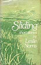 Sliding: Short Stories by Leslie Norris