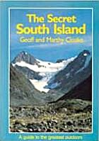 The secret South Island by Geoff Cloake