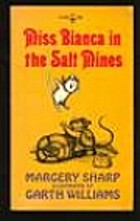 Miss Bianca in the Salt Mines by Margery…