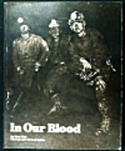 In our blood: Four coal mining families by…