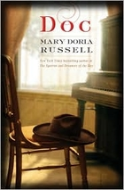 Doc: a novel by Mary Doria Russell