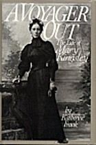 A Voyager Out: The Life of Mary Kingsley by…