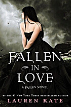 Fallen in Love: A Fallen Novel in Stories by…