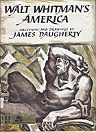 Walt Whitman's America by James Daugherty