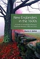 New Englanders in the 1600s: A Guide to…