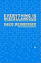 Everything is Miscellaneous: The Power of…