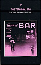 Terminal Bar: A Novel by Larry Mitchell