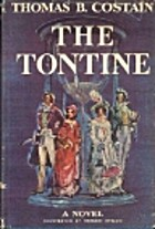 The Tontine [Complete] by Thomas B. Costain