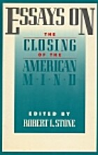 Essays on the Closing of the American Mind…