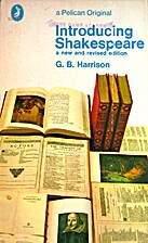 Introducing Shakespeare by G. B. Harrison