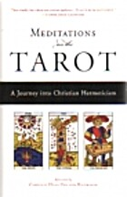 Meditations on the Tarot: A Journey into…
