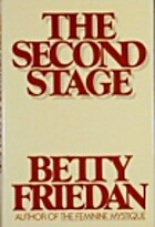 The Second Stage by Betty Friedan
