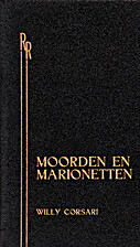 Moorden en marionetten by Willy Corsari