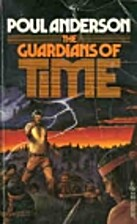 The Guardians of Time by Poul Anderson