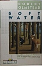 SOFT WATER-V752 by Robert Olmstead