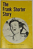 The Frank Shorter story (Runner's World…