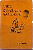 The History of Gold, Hammett, A. B. J.