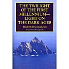 The Twilight of the First Millennium--Light…