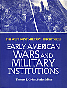 Early American Wars and Military (The West…