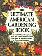 The Ultimate American Gardening Book