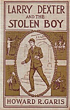 Larry Dexter and the Stolen Boy by Howard R.…