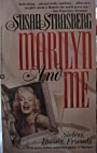 Marilyn and Me: Sisters, Rivals, Friends by…
