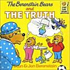 The Berenstain Bears and the Truth (First…