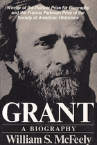 Grant: A Biography by William S. McFeely