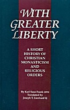 With Greater Liberty: A Short History of…