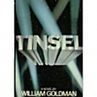 Tinsel by William Goldman