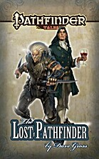 The Lost Pathfinder by Dave Gross