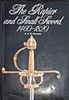 The Rapier & Small-Sword: 1460-1820 by A. V.…