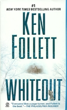 Whiteout by Ken Follett