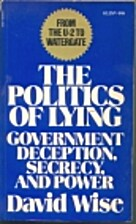 The Politics of Lying: Government Deception,…