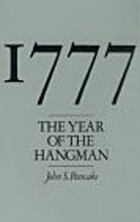 1777: The Year of the Hangman by John S.…