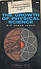 The Growth of Physical Science by Sir James…