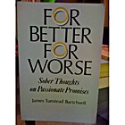 For Better, for Worse: Sober Thoughts on…
