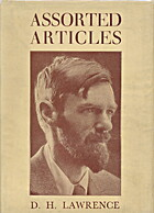 Assorted Articles by D. H. Lawrence
