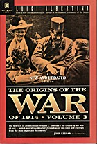 The Origins of the War of 1914 Volume 3 by…